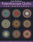 KALEIDOSCOPE QUILTS - The Workbook